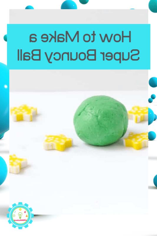 How do you make liquid starch bouncy balls?